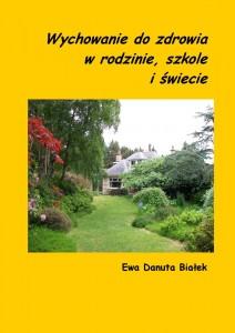 Wychowanie do zdrowia w rodzinie, szkole i świecie - sztuka życia e-book poradnik