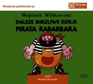 Dalsze burzliwe dzieje pirata Rabarbara audiobook bajka
