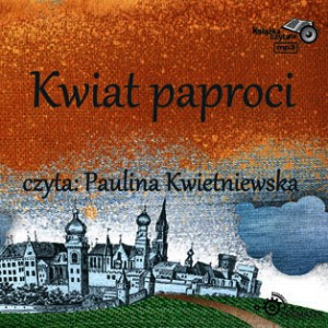 Kwiat paproci - audiobook