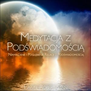 Medytacja z Podświadomością audiobook poradnik