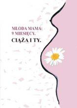 9 miesięcy. Ciąża i Ty e-book poradnik