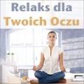 Relaks dla Twoich Oczu audiobook poradnik