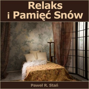 Relaks i Pamięć Snów audiobook