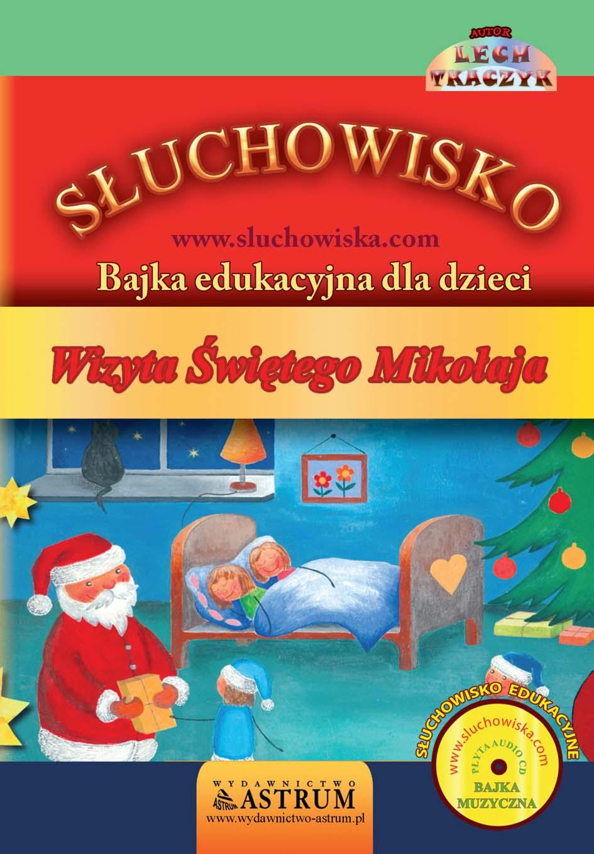 Wizyta Świętego Mikołaja - Bajka audiobook