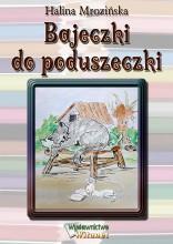 Bajeczki do poduszeczki e-book bajka