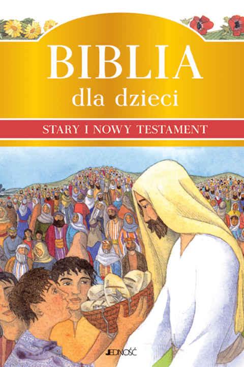 Biblia dla dzieci. Stary i Nowy Testament e-book