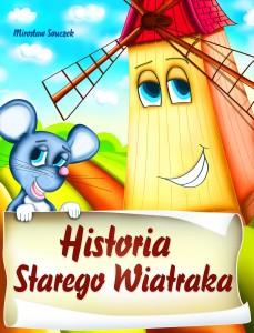 Historia starego wiatraka e-book bajka