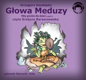 Mity Greckie Dla Dzieci (cz.4) - Głowa Meduzy audiobook bajka
