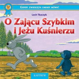 O Zającu Szybkim i Jeżu Kuśnierzu e-book bajka