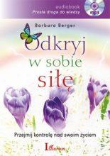 Odkryj w sobie siłę autor Barbara Berger audiobook poradnik